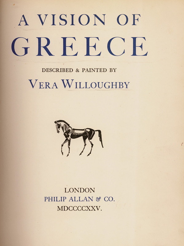 A_Vision_of_Greece_-_Title_page_-_Willoughby_Vera_-_1925